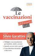 Le vaccinazioni spiegate bene