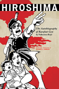 Hiroshima: The Autobiography of Barefoot Gen