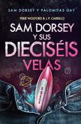 Sam Dorsey Y Sus Dieciséis Velas