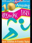 10 Amazing Olympic Lists: Everything You Need to Know about the Olympics