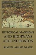 Historic Mansions and Highways around Boston