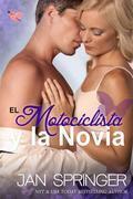 El Motociclista Y La Novia