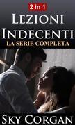 Lezioni Indecenti: La Serie Completa