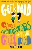 Geekhood: Close Encounters of the Girl Kind
