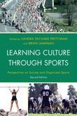 Learning Culture through Sports: Perspectives on Society and Organized Sports