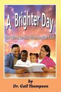 A Brighter Day: How Parents Can Help African American Youth