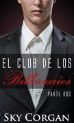 El Club De Los Billonarios: Parte Dos