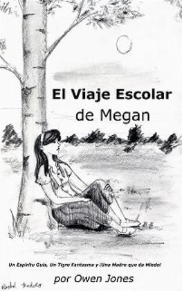El Viaje Escolar De Megan.