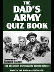 The Dad's Army Quiz Book