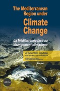 The Mediterranean Region under Climate Change. A Scientific Update: Abridged English/French Version
