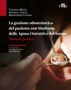 La gestione odontoiatrica del paziente con sindrome delle Apnee Ostruttive del Sonno