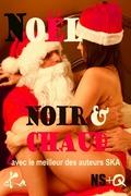 Noël Noir & Chaud