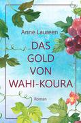 Das Gold von Wahi-Koura