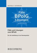 Fälle und Lösungen zum BPolG
