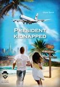 President kidnapped