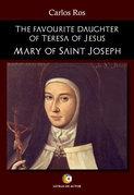The favourite daughter of Teresa of Jesus