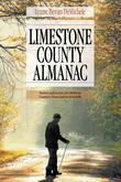 Limestone County Almanac