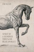 Spirit of a Hundred Thousand Dead Animals