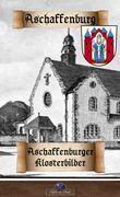 Aschaffenburger Klosterbilder