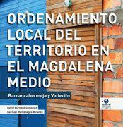 Ordenamiento local del territorio en el Magdalena Medio