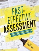 Fast and Effective Assessment