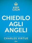 Chiedilo agli Angeli