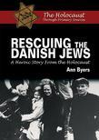 Rescuing the Danish Jews: A Heroic Story From the Holocaust