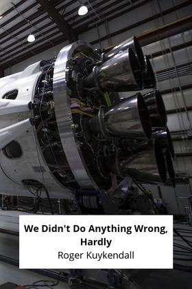 We Didn't Do Anything Wrong, Hardly