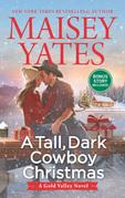 A Tall, Dark Cowboy Christmas (A Gold Valley Novel, Book 4)