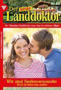 Der neue Landdoktor 84 – Arztroman