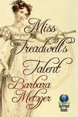 Miss Treadwell's Talent