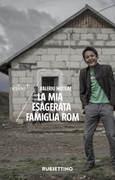 La mia esagerata famiglia rom