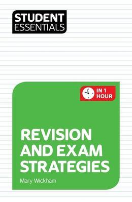 Student Essentials: Revision and Exam Strategies