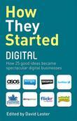 How They Started Digital