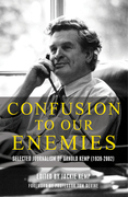 Confusion to Our Enemies: Selected Journalism of Arnold Kemp (1939-2002)