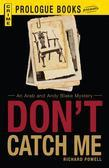 Don't Catch Me: An Arab and Andy Blake Mystery