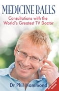 Medicine Balls: Consultations with the World's Greatest TV Doctor