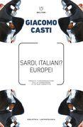 Sardi, italiani? Europei