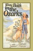 Way Back in the Ozarks: The story of a boy, his dog, and a coon
