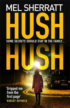 Hush Hush: The most gripping crime thriller of 2018
