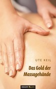 Das Gold der Massagehände