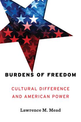 Burdens of Freedom
