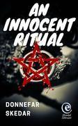 An Innocent Ritual
