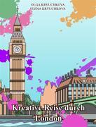 Kreative Reise Durch London