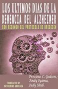 Los Últimos Días De La Demencia Del Alzheimer