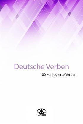 Deutsche Verben  (100 Konjugierte Verben)