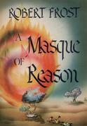 A Masque of Reason