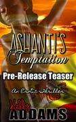 A Pre-Release Teaser for - Ashanti's Temptation