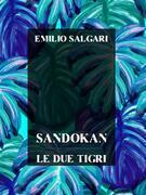 Sandokan, Le due tigri