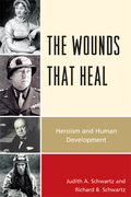 The Wounds that Heal: Heroism and Human Development